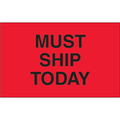 """""""Must Ship Today"""" (Fluorescent Red) Production Labels"""