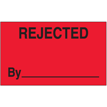 """""""Rejected By"""" (Fluorescent Red) Production Labels"""