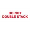"""Do Not Double Stack"" Pre-Printed Carton Sealing Tape"