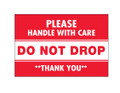 """""""Do Not Drop"""" Shipping and Handling Labels"""