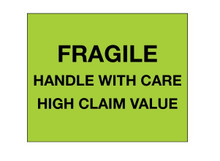 "Fragile Handle With Care - High Claim Value"" (Fluorescent Green) Labels Shipping and Handling Labels"