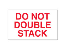 "3"" x 5"" ""Do Not Double Stack"" Labels Roll / 500"