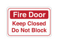 "6"" x 9"" ""Fire Door..."" Universal Instructional Facility Sign"