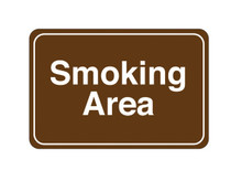 "6"" x 9"" ""Smoking Area"" Universal Instructional Facility Sign"