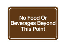 """6"""" x 9"""" """"No Food or Beverages…"""" Universal Instructional Facility Sign"""