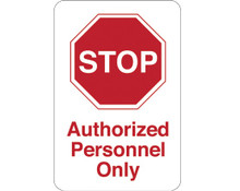 """9"""" x 6"""" """"STOP - Authorized Personnel…"""" Universal Instructional Facility Sign and Graphics"""