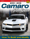 Camaro 5th Gen 2010-2015 How to Build and Modify