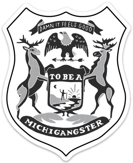 "michigangster sticker, indoor/outdoor use, 5"" sticker made from vinyl,UV-resistant laminate"