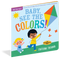 indestructibles: baby, see the colors!, front cover