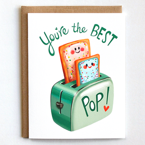 father's day card, pop, pop tarts, toaster, earth friendly