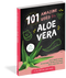 aloe vera, book, guide, 101 things, natural