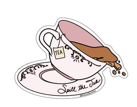 spill the tea sticker