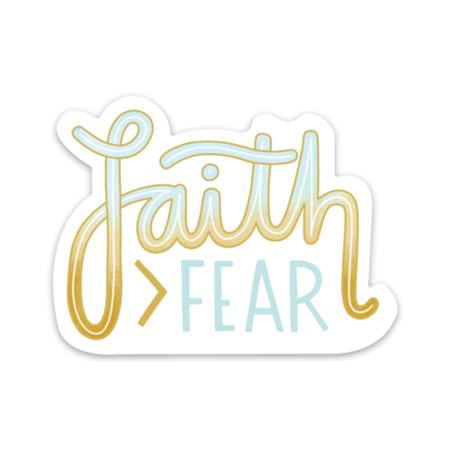 faith greater than fear sticker