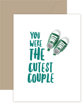you were the cutest couple new baby card