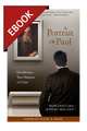 A Portrait of Paul: Identifying a True Minister of Christ - EBOOK (Ventura & Walker)