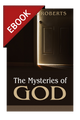 The Mysteries of God - EBOOK (Roberts)