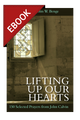 Lifting up Our Hearts: 150 Selected Prayers from John Calvin - EBOOK