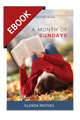 A Month of Sundays: 31 Meditations on Resting in God - EBOOK (Mathes)