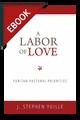 A Labor of Love: Puritan Pastoral Priorities - EBOOK