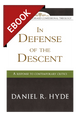In Defense of the Descent: A Response to Contemporary Critics - EBOOK