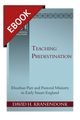Teaching Predestination: Elnathan Parr and Pastoral Ministry in Early Stuart England - EBOOK (Kranendonk)