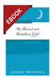 The Blessed and Boundless God - Puritan Treasures for Today - EBOOK (Swinnock)