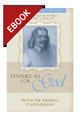 Venture All for God: The Piety of John Bunyan - Profiles in Reformed Spirituality - EBOOK (Duke & Newton, eds.)