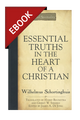 Essential Truths in the Heart of a Christian - EBOOK