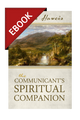 The Communicant's Spiritual Companion - EBOOK