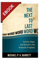 The Next to Last Word: Service, Hope, and Revival in the Postexilic Prophets - EBOOK (Barrett)