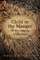Child in the Manger: The True Meaning of Christmas (Ferguson)