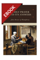 Godly Prayer and Its Answers - EBOOK