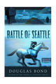 The Battle of Seattle (Bond)