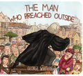The Man Who Preached Outside: George Whitefield (VanDoodewaard)