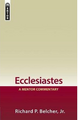 Ecclesiastes: A Mentor Commentary (Belcher)