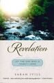 Revelation: Let The One Who Is Thirsty Come (Ivill)