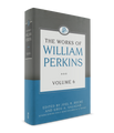The Works of William Perkins: Volume 6