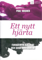Ett Nytt Hjarta (The Gospel Call and True Conversion) (Swedish) (Washer)
