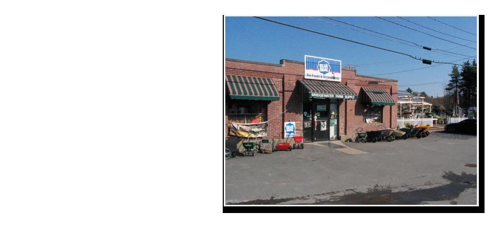 Photo of Bridgewater Farm Supply store front.