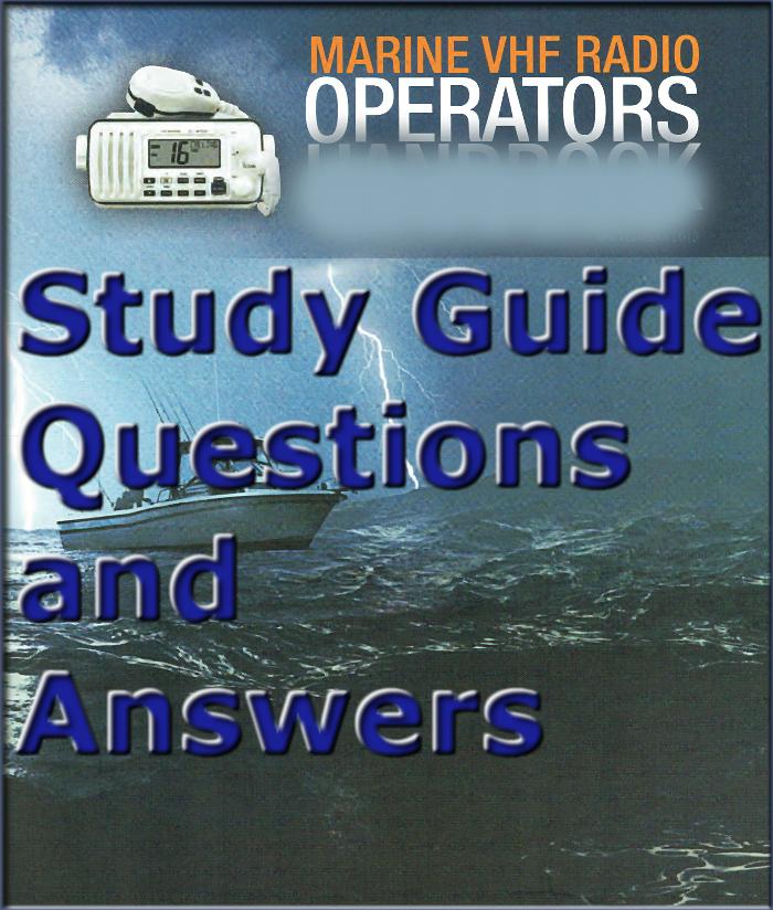 vhf short range marine radio operators questions answers skippersmate rh skippersmate com au general radio operator license study guide commercial radio operator license study guide