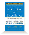 Prescription for Excellence - Hardcover