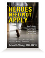 Heroes Need Not Apply - AUTOGRAPHED Hardcover