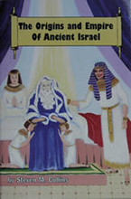 The Origins And Empire Of Ancient Israel by Steven Collins