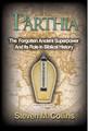 Parthia by Steven M. Collins