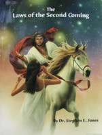 The Laws Of The Second Coming by Steven E. Jones