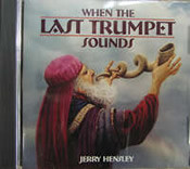 When The Last Trumpet Sounds by Jerry Hensley