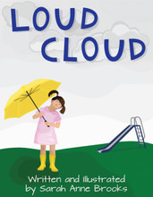 Loud Cloud by Sarah Anne Brooks front cover