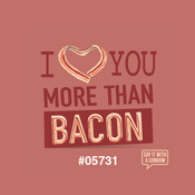I Love You More Than Bacon Condom