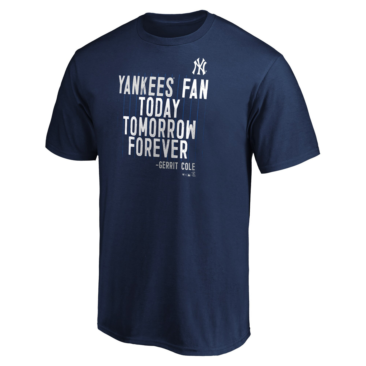 """Gerrit Cole """"Yankees Fan Today Tomorrow Forever"""" Quote Adult T-Shirt - front photo"""