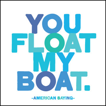 Float my Boat Quotable Card photo
